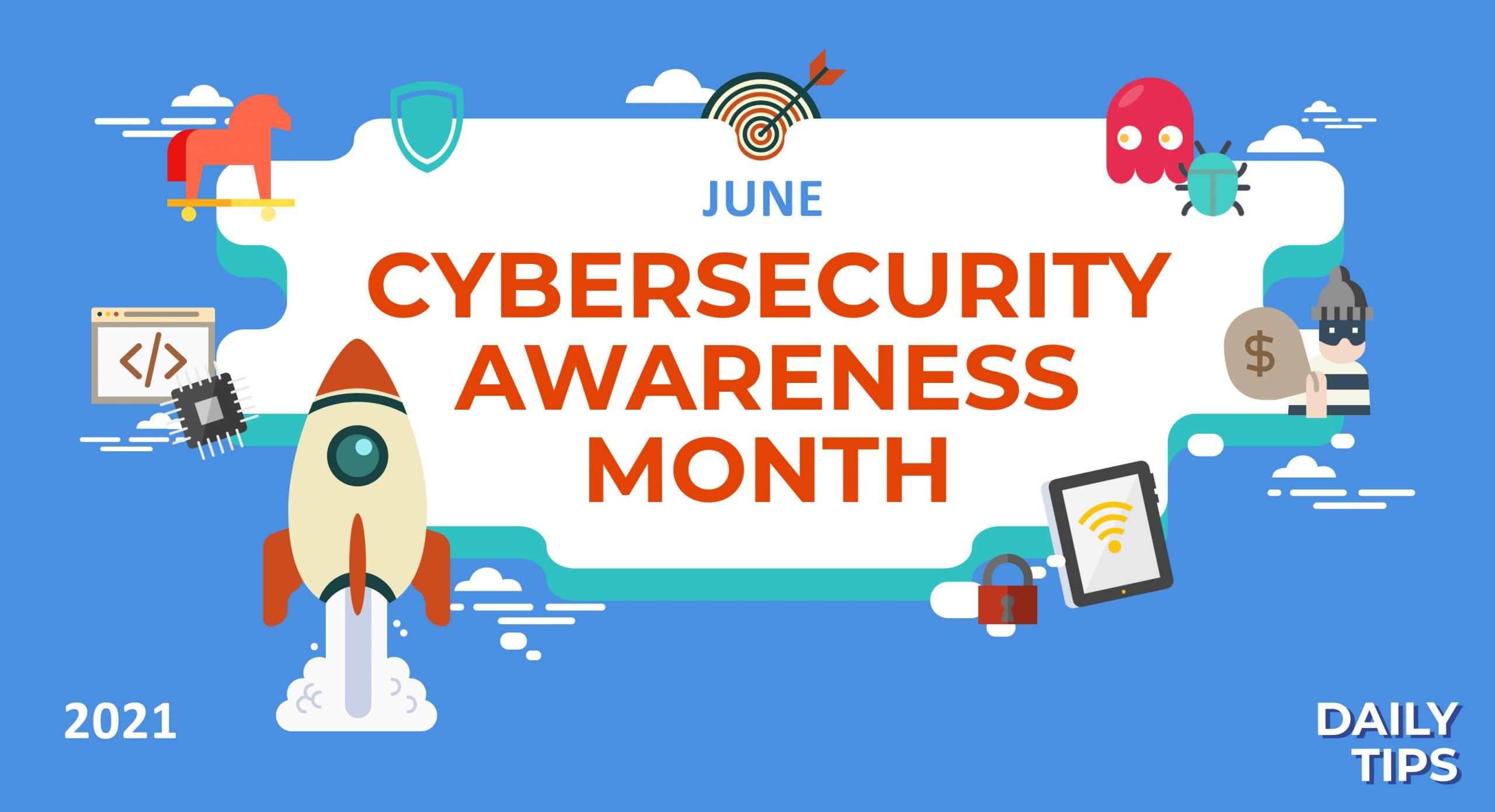 Daily Security Awareness Tips 2021 – June